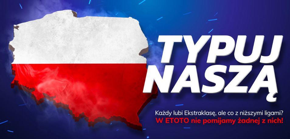Typuj naszą - darmowe 50 PLN dla klientów eToto!