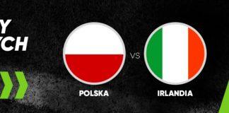 Bonusy bukmacherskie na Polska - Irlandia od Forbet!