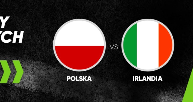 Photo of Bonusy bukmacherskie na Polska – Irlandia od Forbet!