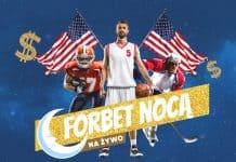 Forbet Nocą, czyli bonusy na sporty amerykańskie!