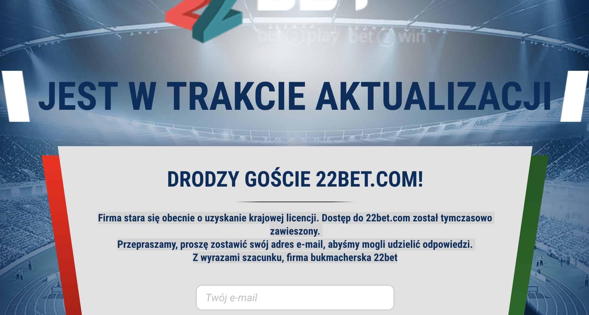 Bukmacher 22bet będzie legalny w Polsce?