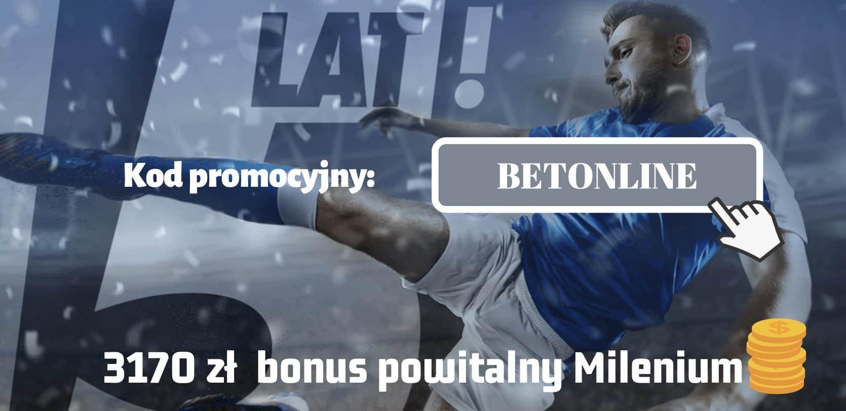 """Photo of Bonus powitalny Milenium. Mega pakiet na 15. urodziny – 3170 PLN dla wszystkich z kodem """"BETONLINE""""!"""