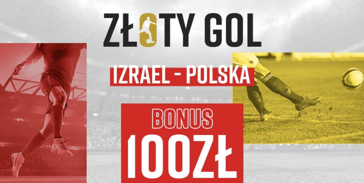 Photo of Złoty Gol, czyli 100 PLN od Betclic za bramkę w meczu Izrael – Polska
